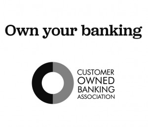 Own your banking - Dnister has a longtime partnership with the Customer Owned Banking Association (COBA)